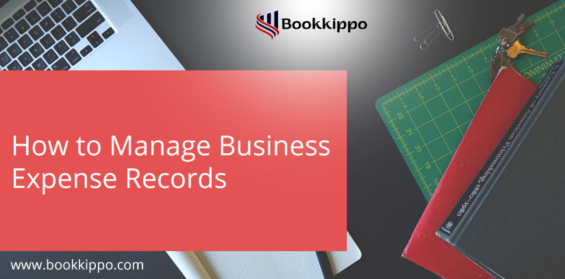 How to Manage Business Expense Records